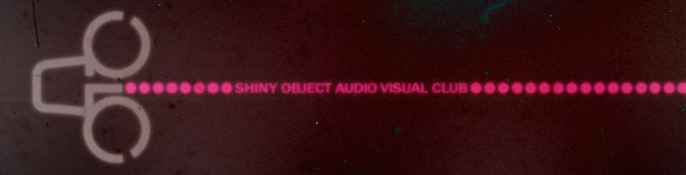 Shiny Object AV Club