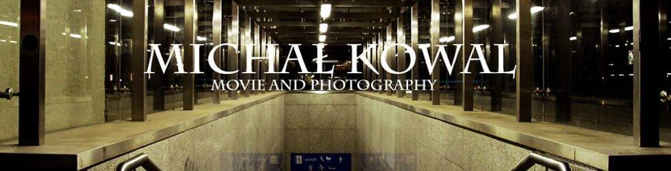 Kowal Michal film&edit