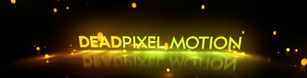 Dead Pixel Motion