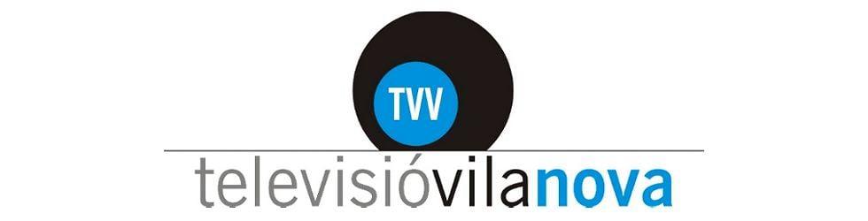 Vilanova Informació - TV Vilanova Digital