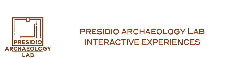 Presidio Archaeology Lab Interactive Experiences