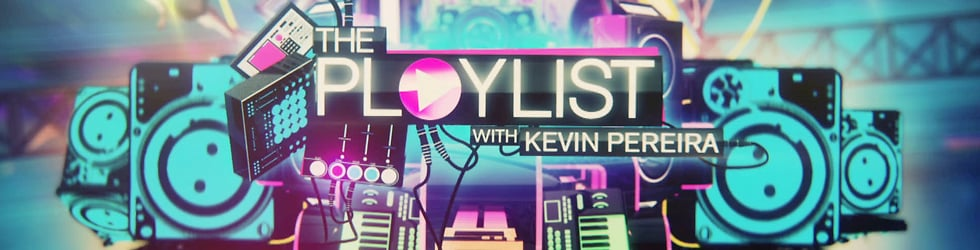 The Playlist with Kevin Pereira