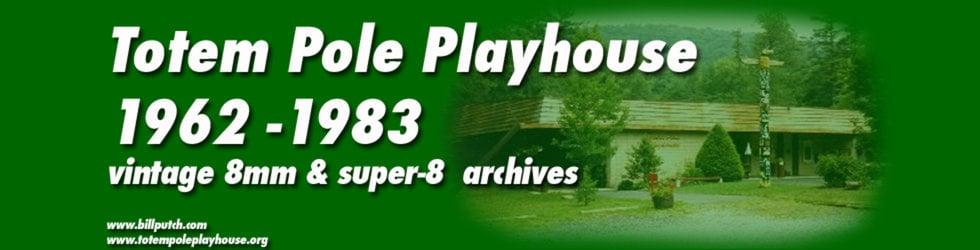 Totem Pole Playhouse - Vintage Super-8 Archive