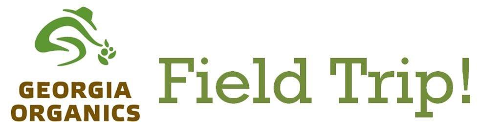 Georgia Organics Field Trip!