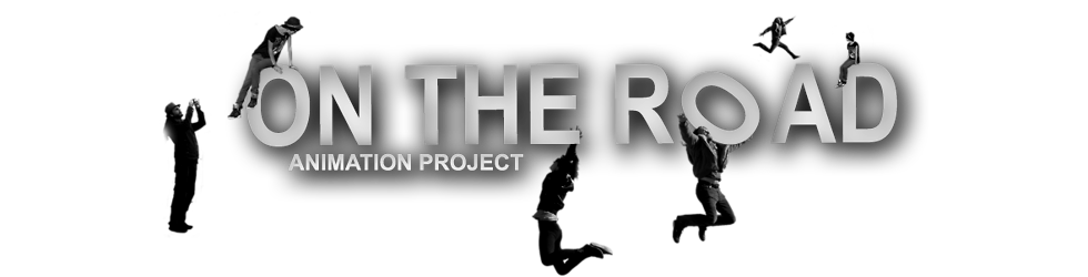 ON THE ROAD - animation project
