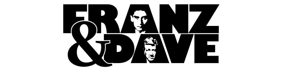 Franz & Dave