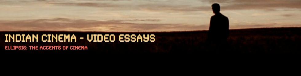 Indian Cinema - Video Essays