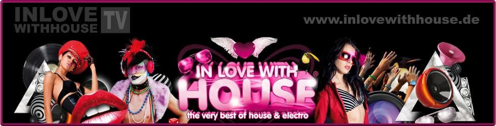 IN LOVE WITH HOUSE
