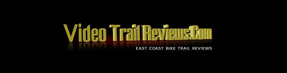 Video Trail Reviews.Com