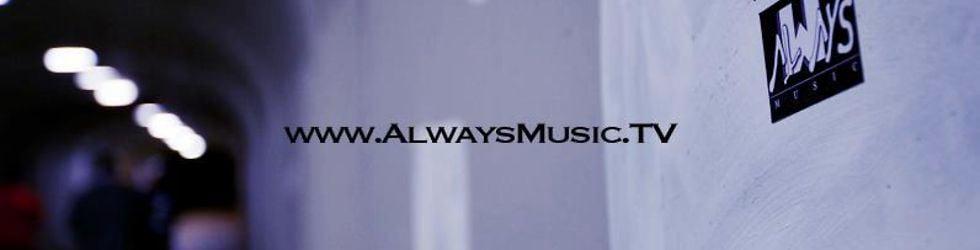 AlwaysMusicTV Exclusive Music Videos