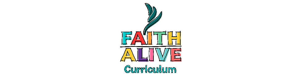 Faith Alive Curriculum