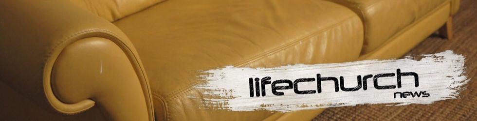 Lifechurch News