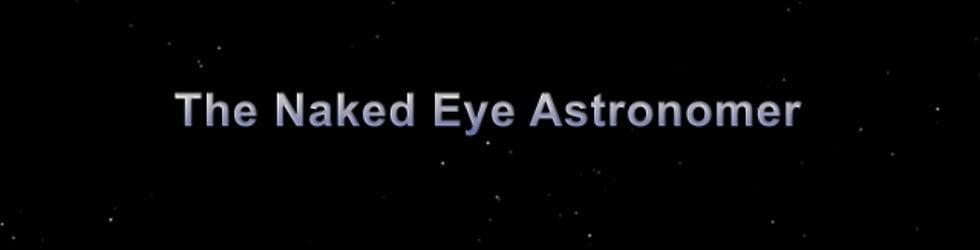 The Naked Eye Astronomer