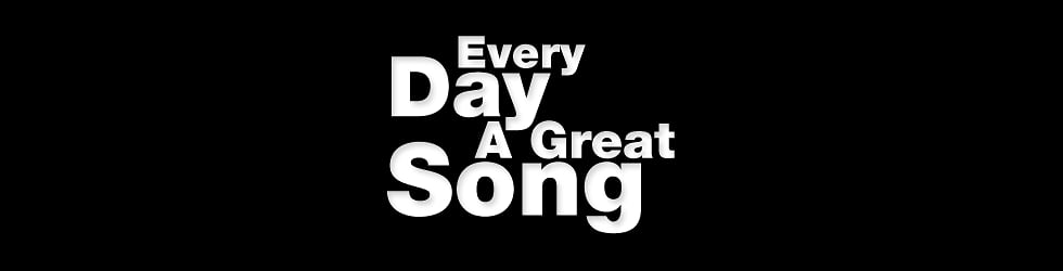 Every Day A Great Song