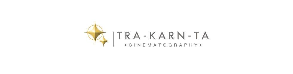 Tra-Karn-Ta Cinematography