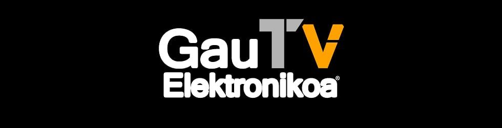 Gau Elektronikoa TV