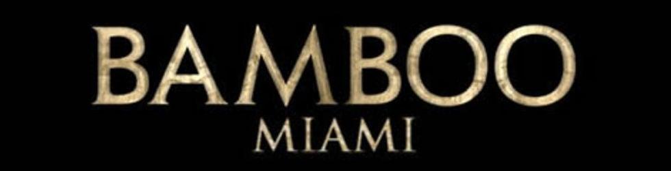 Bamboo Miami