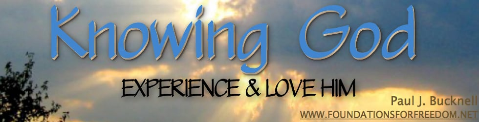 Knowing God: Experience and Love Him