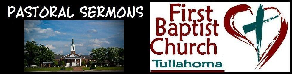 FBC Tullahoma Sermons