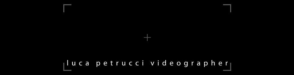 luca petrucci videographer