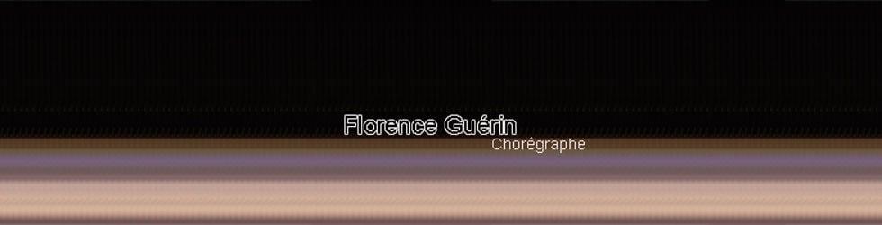 Florence Guérin - Chorégraphe