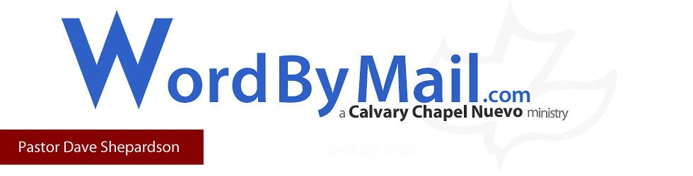Word By Mail / Calvary Chapel Nuevo