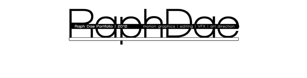 RaphDae Portfolio | 2012