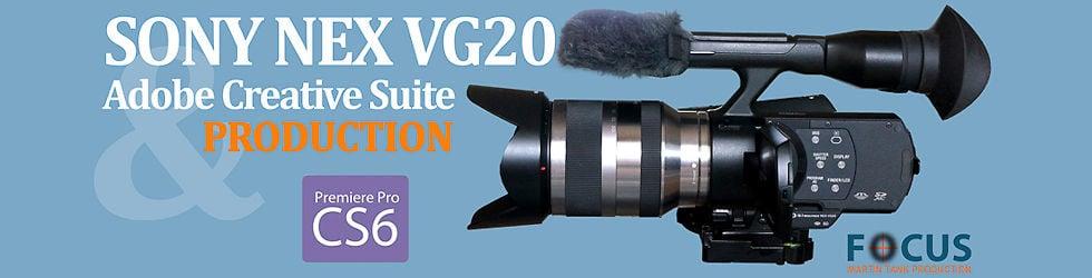 Sony NEX VG20 and Adobe Premiere Pro CS6