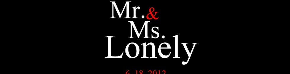 Mr. & Ms. Lonely