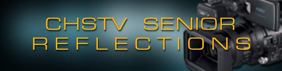 CHSTV Senior Farewell Videos