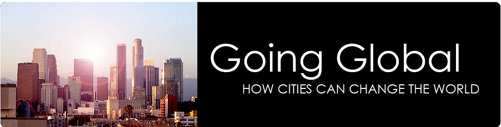 Going Global: How Cities Can Change the World