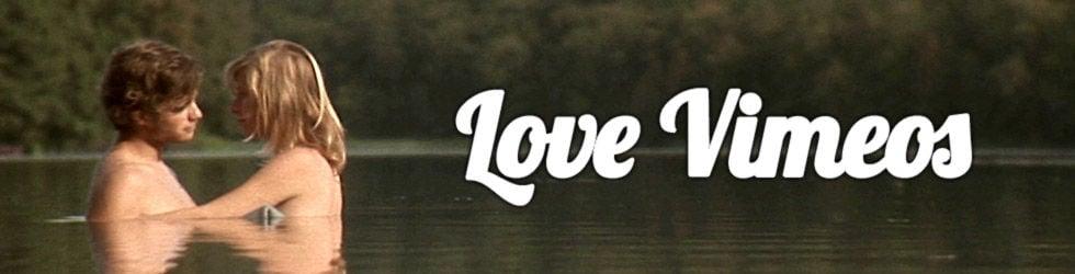 Love Vimeos