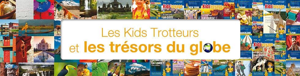 Les Kids Trotteurs et les trésors du globe