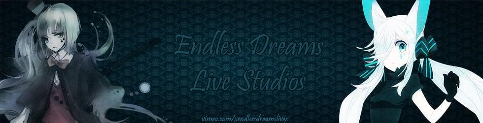 Endless Dreams Live Studios