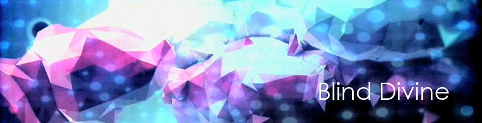 Blind Divine - Videos