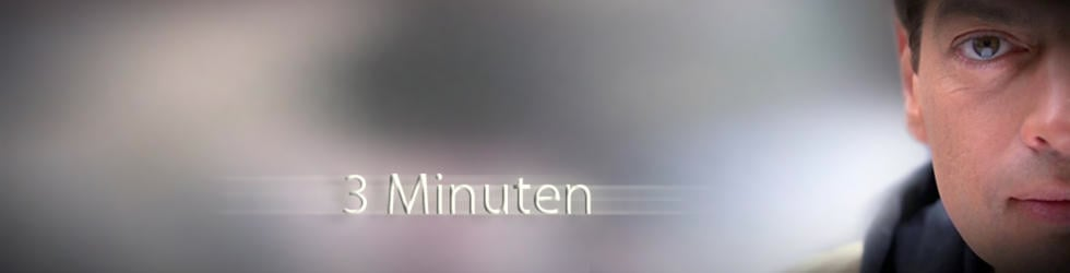 3 Minuten / 3 minutes
