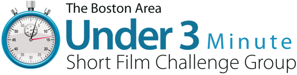 The Boston Area Under 3 Minute Film Challenge