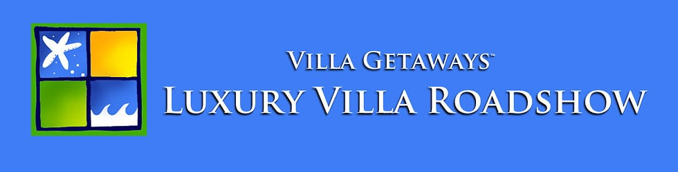 Villa Getaways - Luxury Villa Roadshow