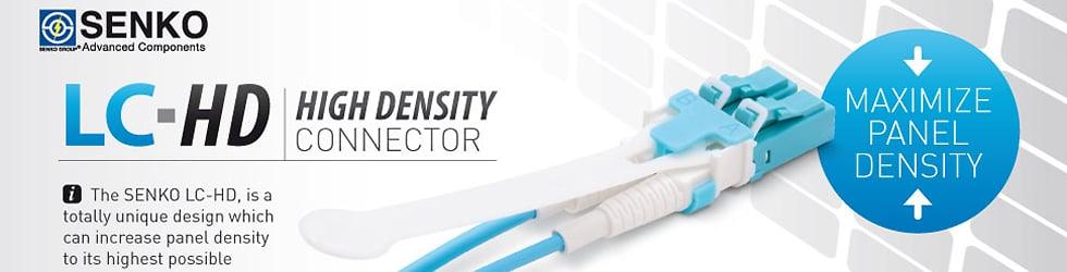 Senko LC-HD High Density Connector