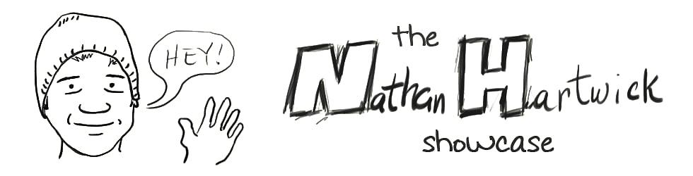 the Nathan Hartwick showcase