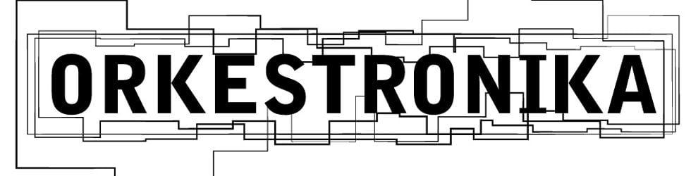 ORKESTRONIKA Channel