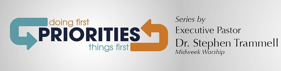 """""""Priorities"""" Sermon Series"""