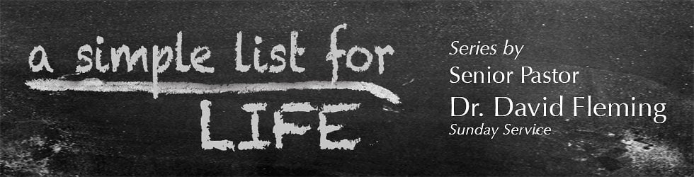 """A Simple List for Life"" Sermon Series"