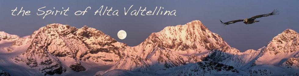 the Spirit of Alta Valtellina