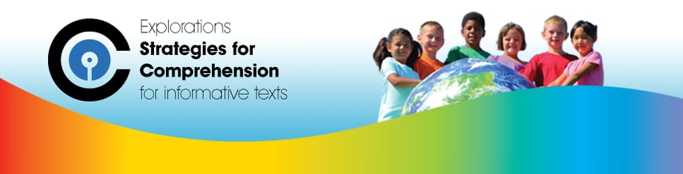 Explorations Strategies for Comprehension for informative texts