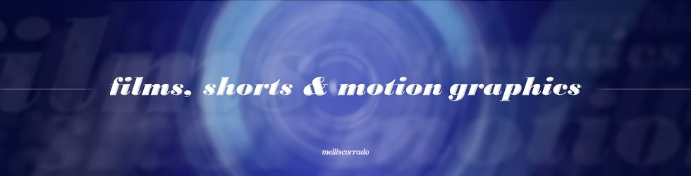Films/Shorts & Motion Graphics