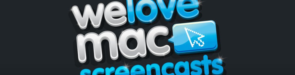 Welovemac Screencasts