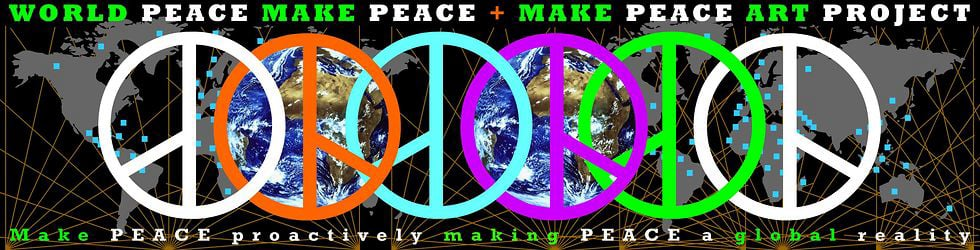 WORLD PEACE MAKE PEACE