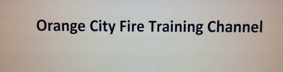 Orange City Fire Training Channel
