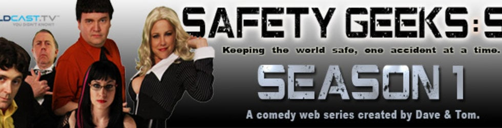 Safety Geeks: SVI Comedy Series Season One